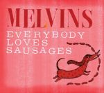 Melvins-Everybody-Loves-Sausages
